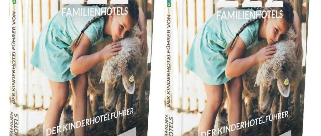 Erster gedruckter Kinderhotelführer - kinderhotel.info
